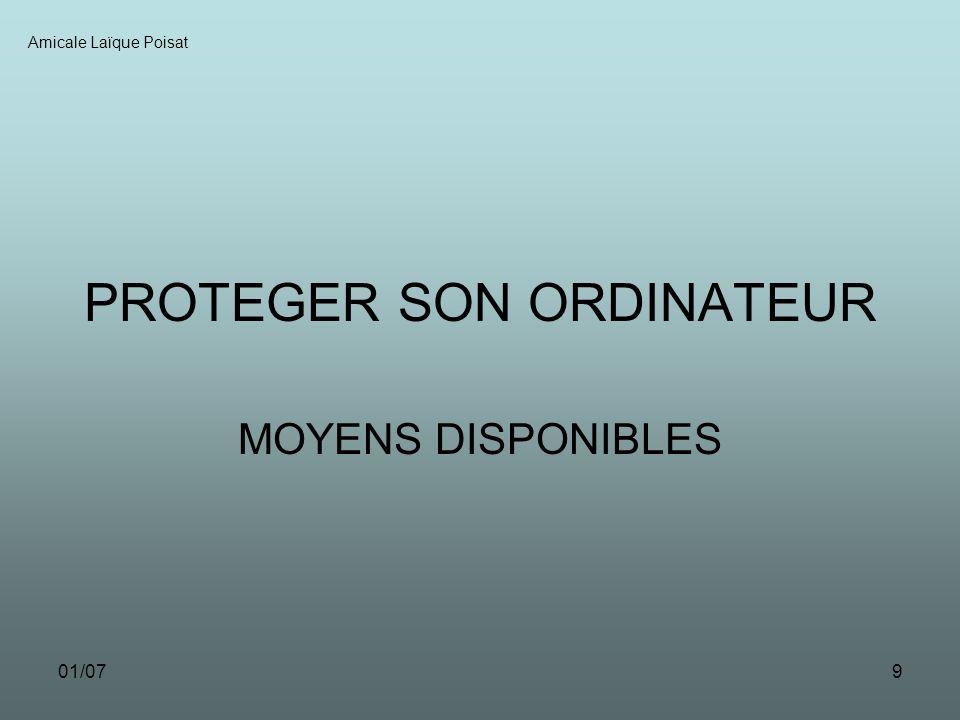 01/079 PROTEGER SON ORDINATEUR MOYENS DISPONIBLES Amicale Laïque Poisat