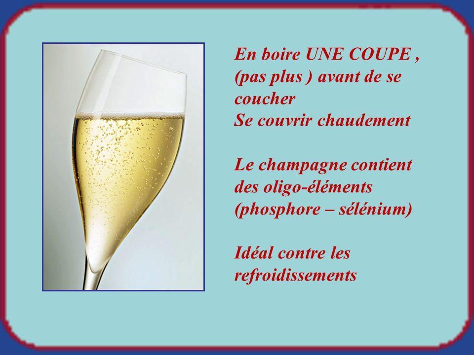 Le must contre les maux de gorge : le champagne ! Verser la quantité dune coupe de champagne, le faire chauffer (pas dans la coupe) Au premier frémiss