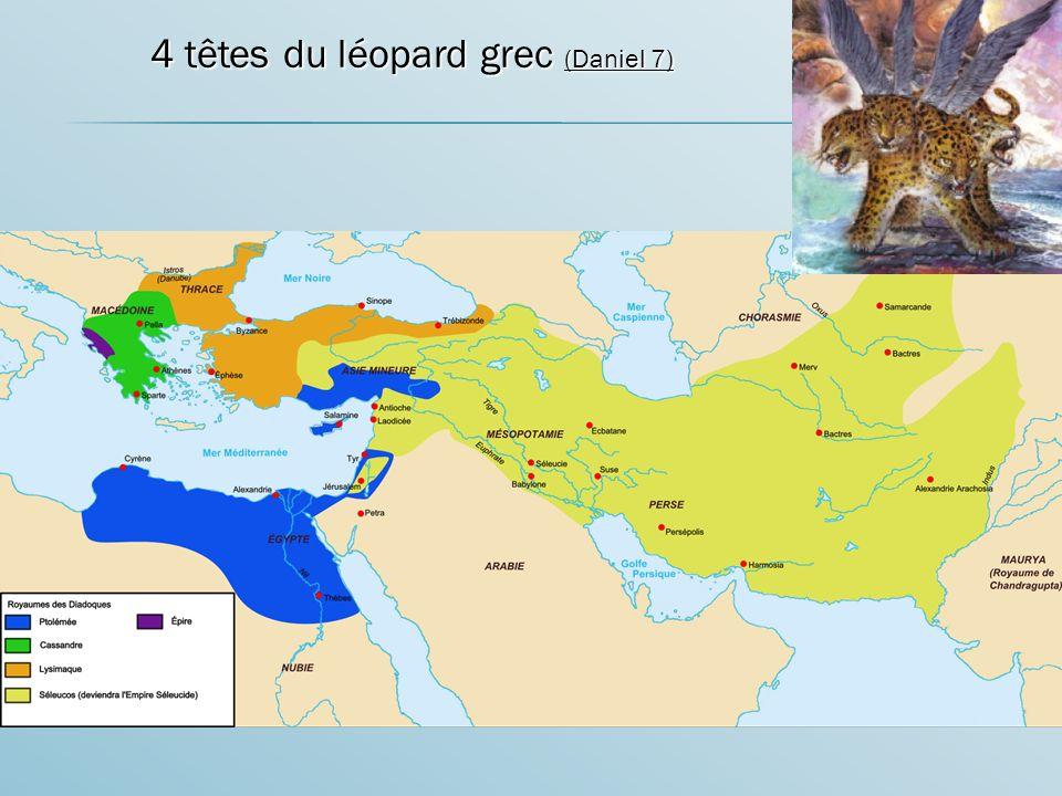 4 têtes du léopard grec (Daniel 7) 4 têtes du léopard grec (Daniel 7)
