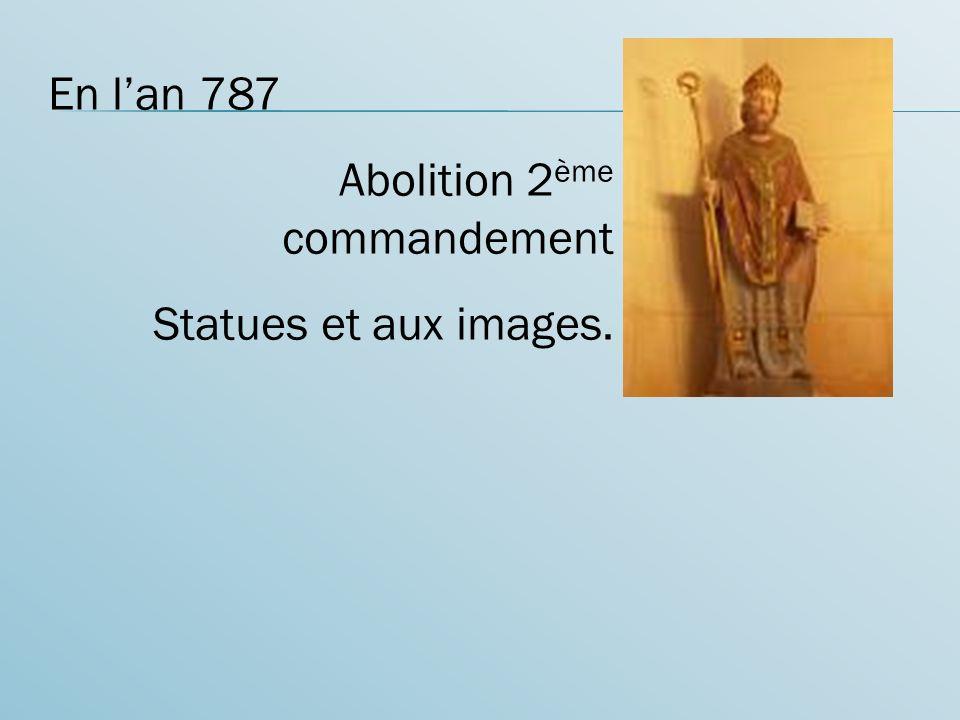 En lan 787 Abolition 2 ème commandement Statues et aux images.