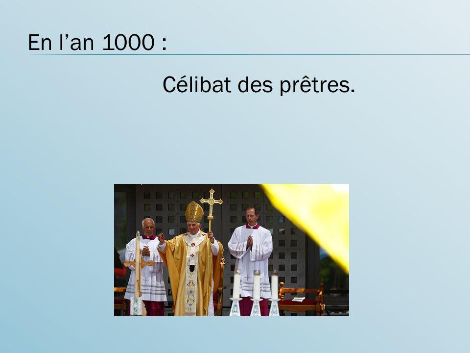 En lan 1000 : Célibat des prêtres.