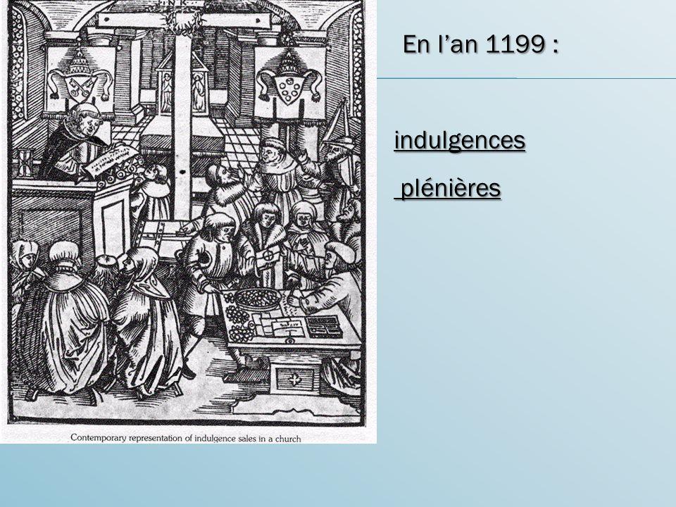 En lan 1199 : indulgences plénières plénières