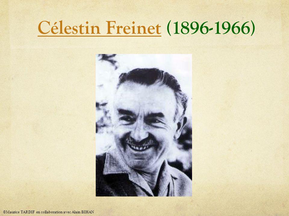 Célestin FreinetCélestin Freinet (1896-1966) ©Maurice TARDIF en collaboration avec Alain BIHAN