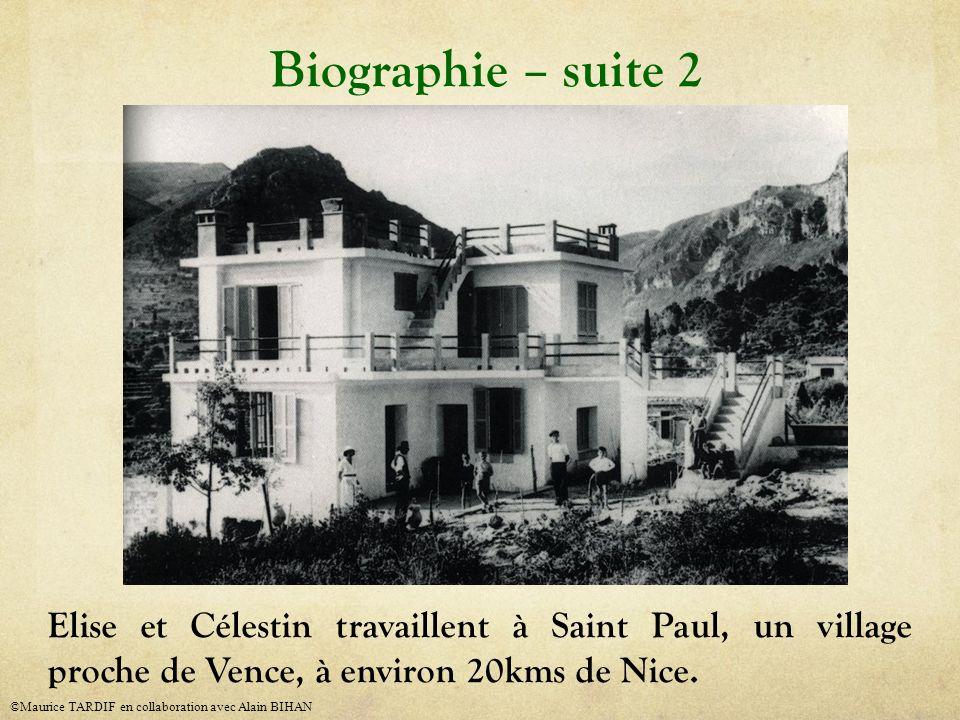 Elise et Célestin travaillent à Saint Paul, un village proche de Vence, à environ 20kms de Nice. Biographie – suite 2 ©Maurice TARDIF en collaboration