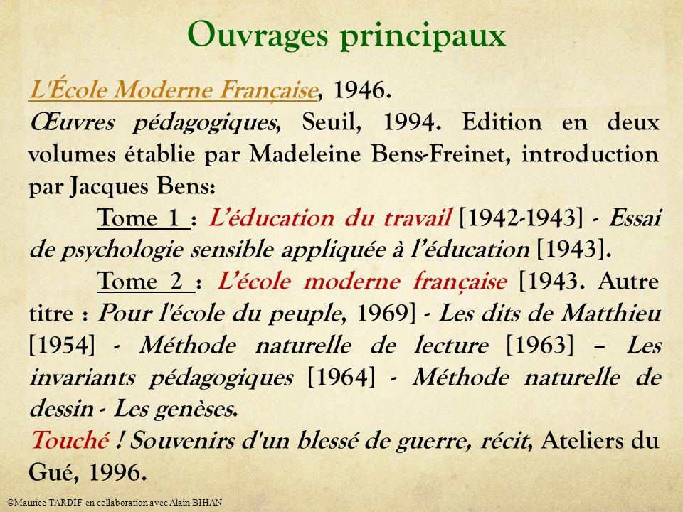 Ouvrages principaux L'École Moderne FrançaiseL'École Moderne Française, 1946. Œuvres pédagogiques, Seuil, 1994. Edition en deux volumes établie par Ma