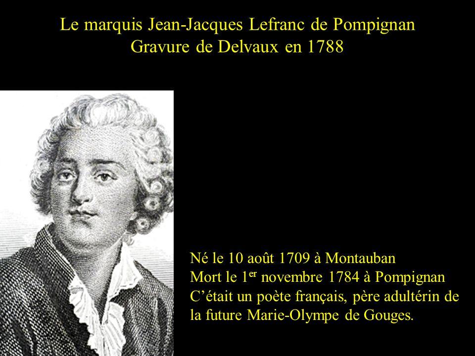 Marie Gouge, dite Marie-Olympe de Gouges Née le 7 mai 1748 à Montauban Morte guillotiné à Paris le 3 novembre 1793. Devenue femme politique et polémis
