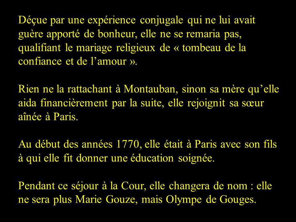 Marie Gouzes a été déclarée fille de Pierre Gouze, « tout Montauban » savait que Lefranc de Pompignan était le père adultérin de la future Marie-Olymp