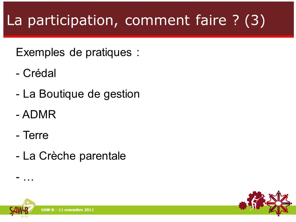 La participation, comment faire .