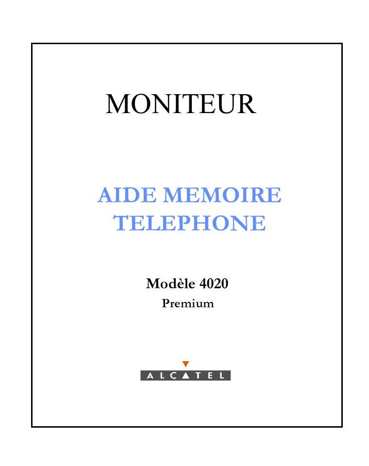 AIDE MEMOIRE TELEPHONE Modèle 4020 Premium MONITEUR