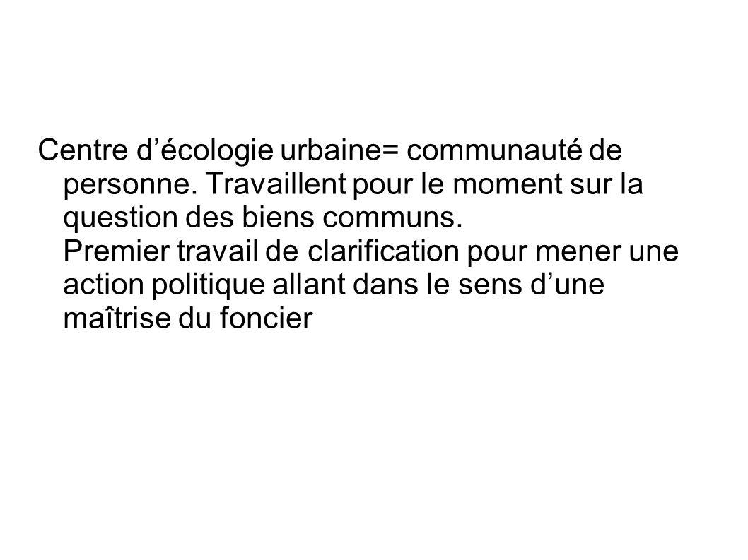 Centre décologie urbaine= communauté de personne.