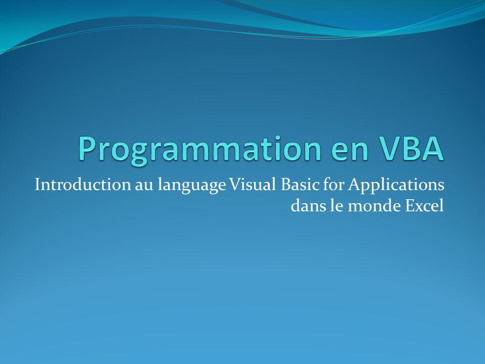 Introduction au language Visual Basic for Applications dans le monde Excel