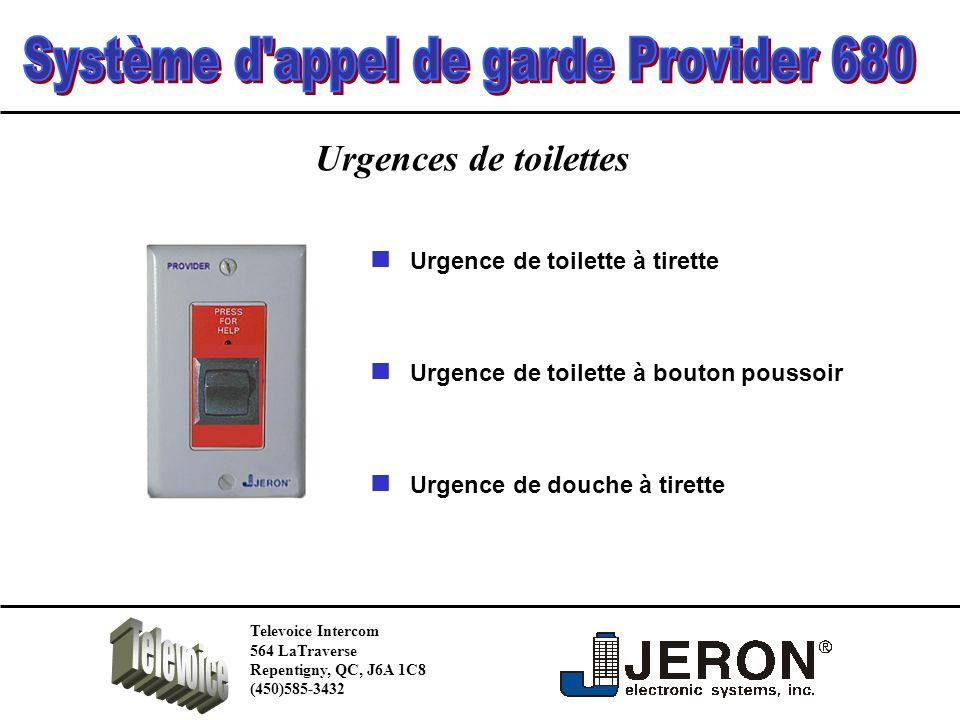Urgences de toilettes Urgence de toilette à tirette Urgence de toilette à bouton poussoir Urgence de douche à tirette Televoice Intercom 564 LaTraverse Repentigny, QC, J6A 1C8 (450)585-3432