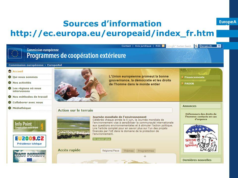 EuropeA id Sources dinformation http://ec.europa.eu/europeaid/index_fr.htm
