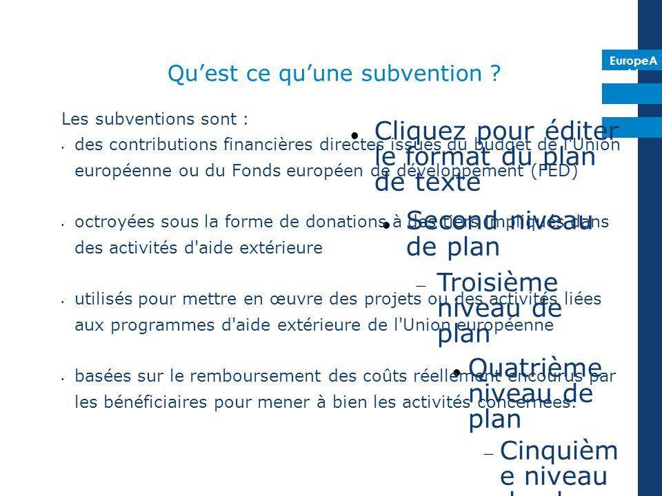 EuropeA id Evaluation de la proposition complète Capacité Financière & Opérationnelle (20 points – seuil dexclusion 12) Pertinence (25 points – seuil dexclusion 20) Méthodologie (25 points) Durabilité (15 points) Budget & coût-efficacité (15 points)