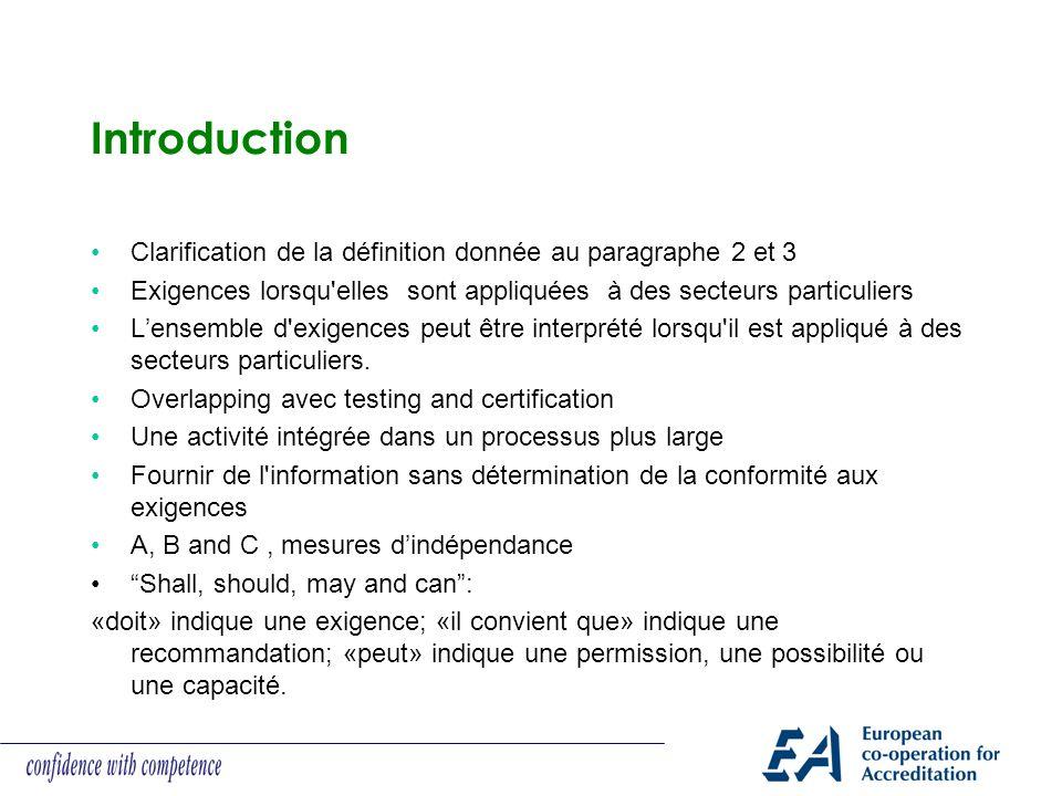Introduction Clarification de la définition donnée au paragraphe 2 et 3 Exigences lorsqu'elles sont appliquées à des secteurs particuliers Lensemble d