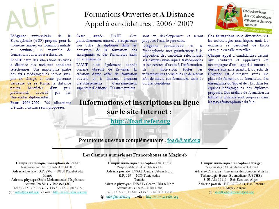 LAgence universitaire de la Francophonie (AUF) propose pour la troisième année, en formation initiale ou continue, un ensemble de formations ouvertes et à distance.