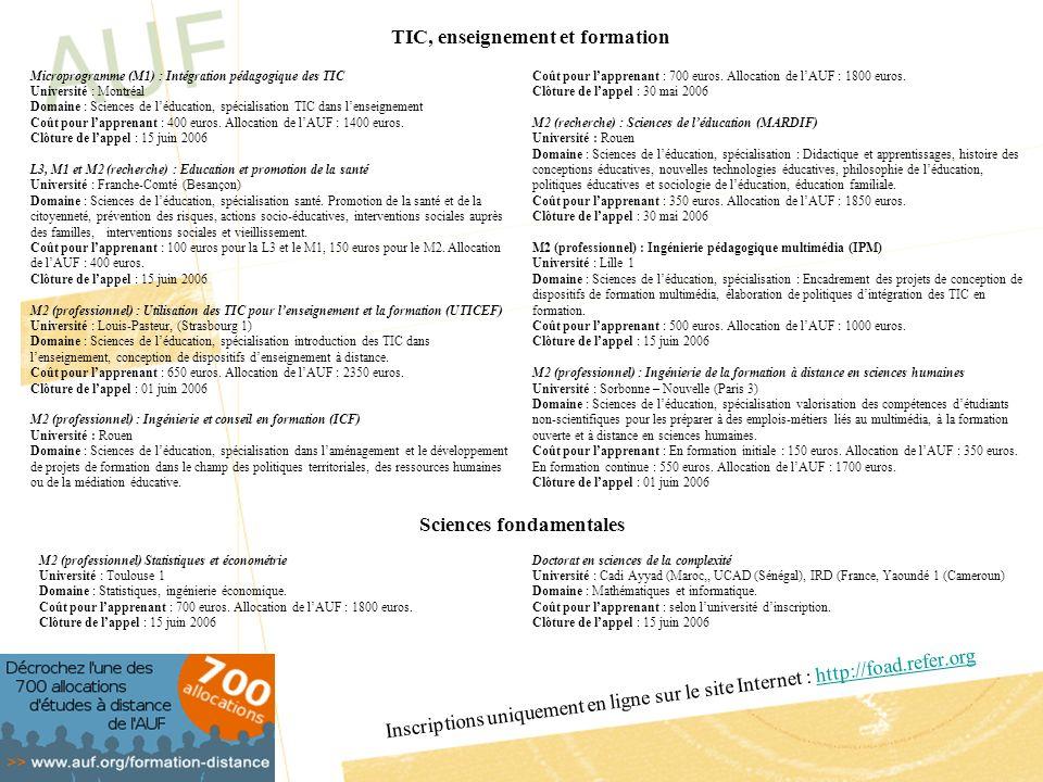 Coût pour lapprenant : 700 euros. Allocation de lAUF : 1800 euros. Clôture de lappel : 30 mai 2006 M2 (recherche) : Sciences de léducation (MARDIF) Un