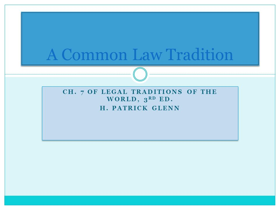 CH. 7 OF LEGAL TRADITIONS OF THE WORLD, 3 RD ED. H.