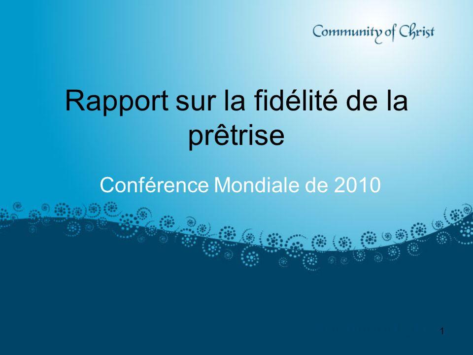 1 Rapport sur la fidélité de la prêtrise Conférence Mondiale de 2010