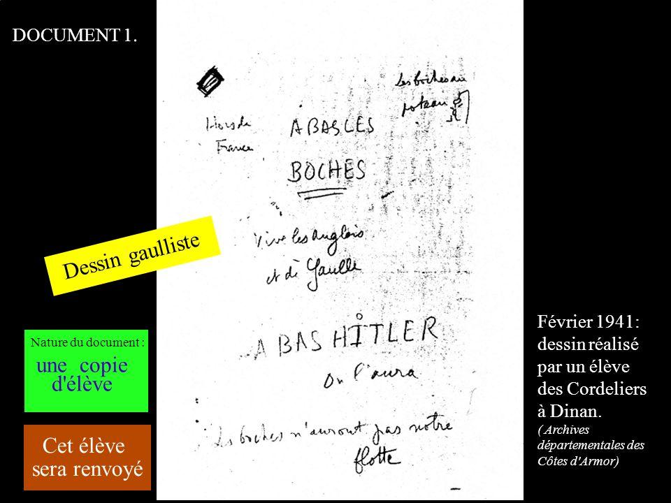 DOCUMENT 1. Février 1941: dessin réalisé par un élève des Cordeliers à Dinan. ( Archives départementales des Côtes d'Armor) Dessin gaulliste Cet élève