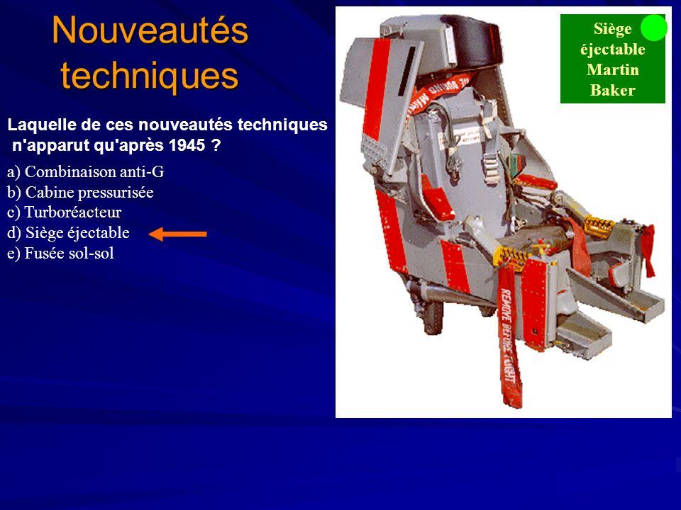 Nouveautés techniques Laquelle de ces nouveautés techniques n apparut qu après 1945 .