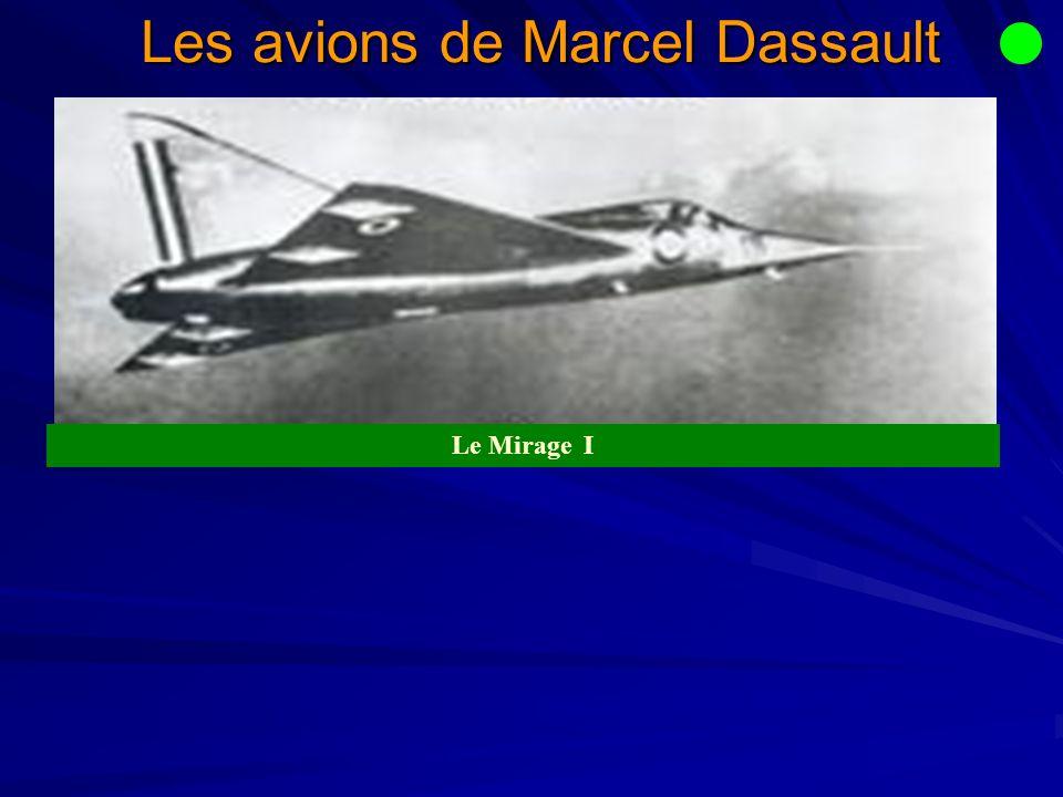 Les avions de Marcel Dassault Le Mirage I