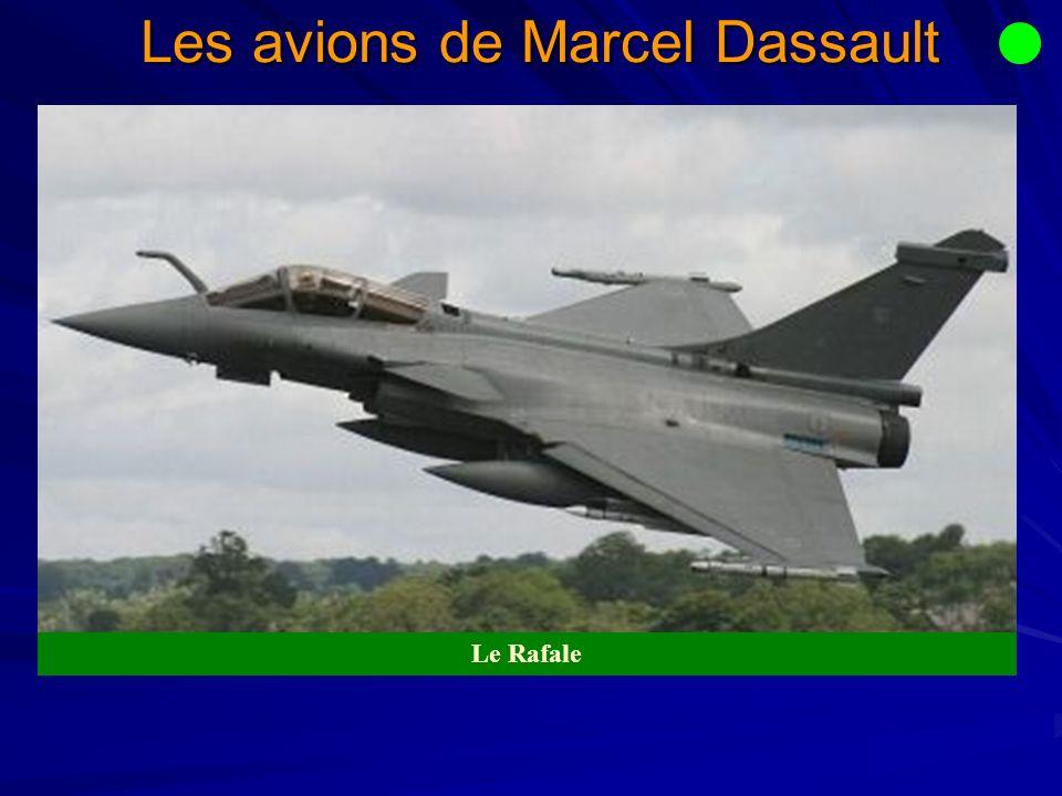 Les avions de Marcel Dassault Le Rafale
