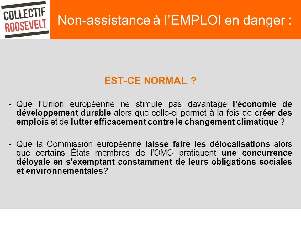 Non-assistance à lEMPLOI en danger : EST-CE NORMAL .