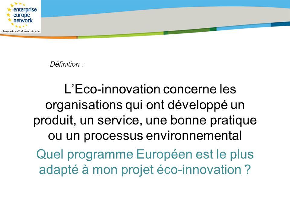 Title of the presentation | Date |# LEco-innovation concerne les organisations qui ont développé un produit, un service, une bonne pratique ou un proc