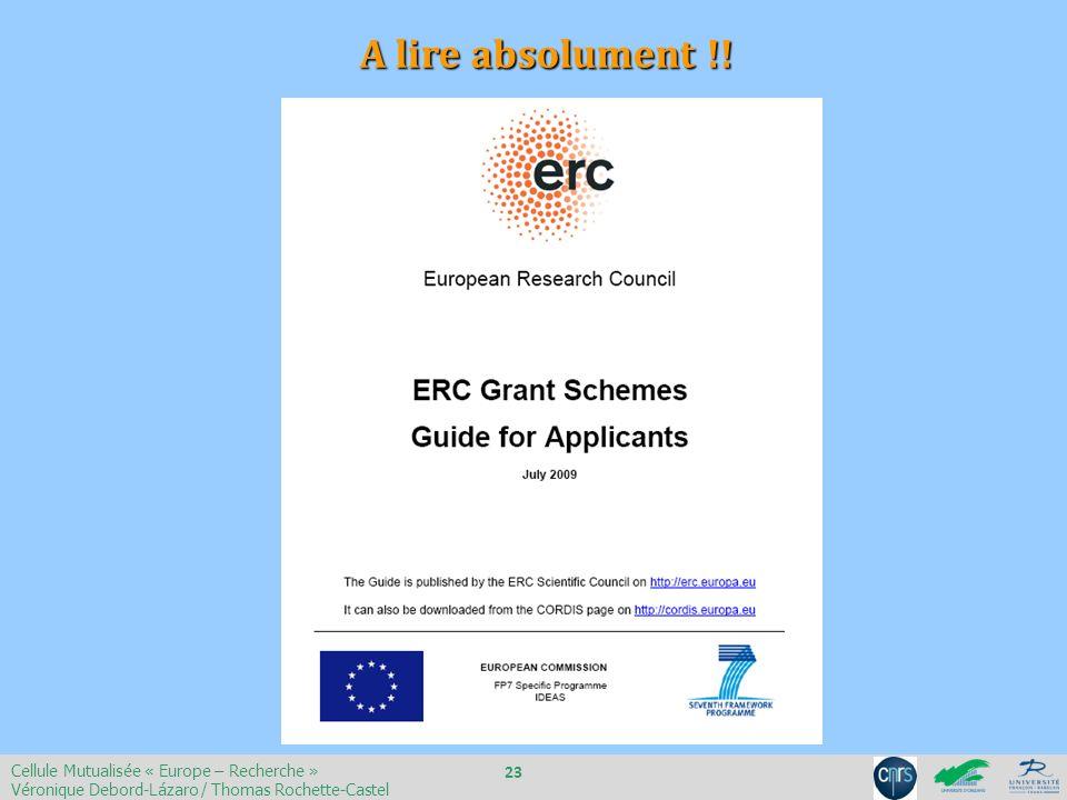 A lire absolument !! Cellule Mutualisée « Europe – Recherche » Véronique Debord-Lázaro / Thomas Rochette-Castel 23