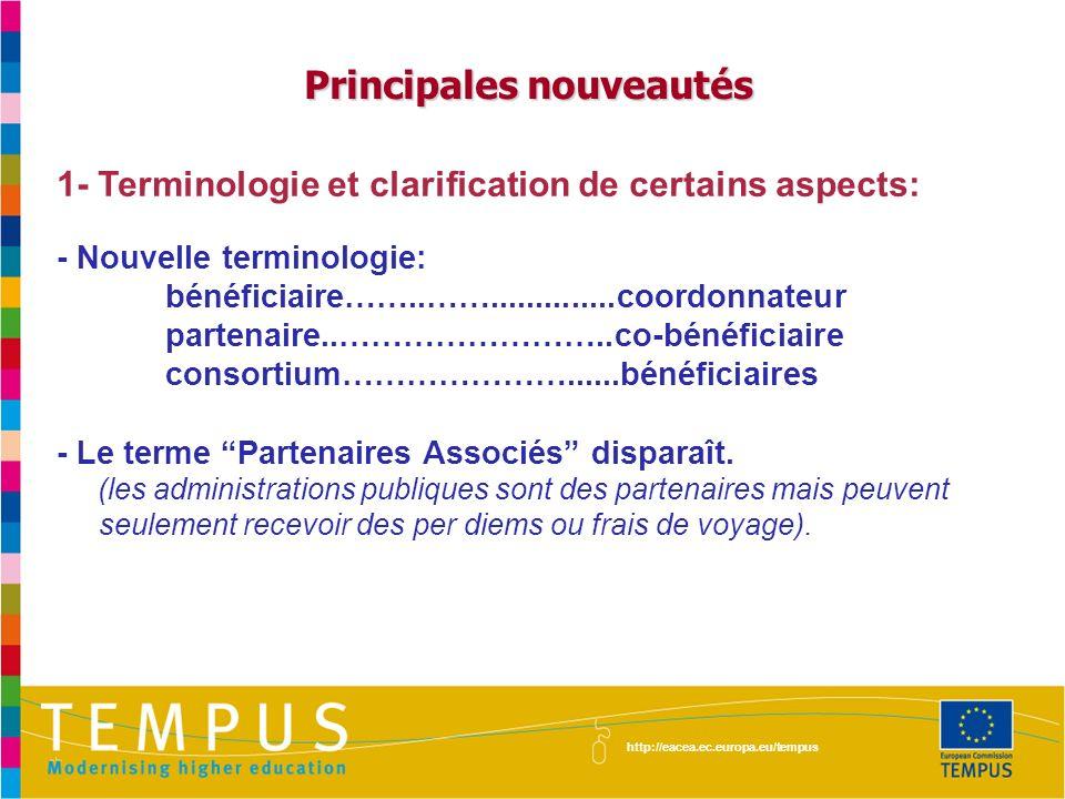 1- Terminologie et clarification de certains aspects: - Nouvelle terminologie: bénéficiaire……..……..............coordonnateur partenaire..……………………..co-
