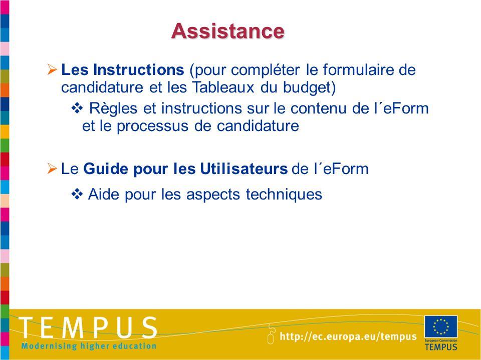 Assistance Les Instructions (pour compléter le formulaire de candidature et les Tableaux du budget) Règles et instructions sur le contenu de l´eForm e