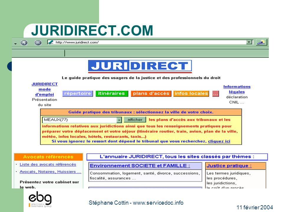 11 février 2004 Stéphane Cottin - www.servicedoc.info JURIDIRECT.COM