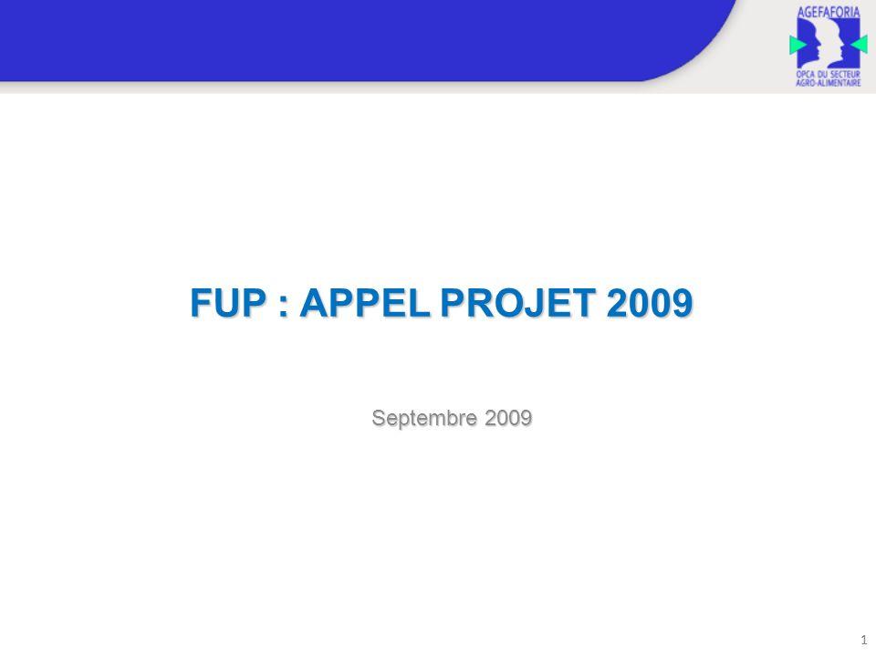 1 FUP : APPEL PROJET 2009 Septembre 2009 Septembre 2009 1