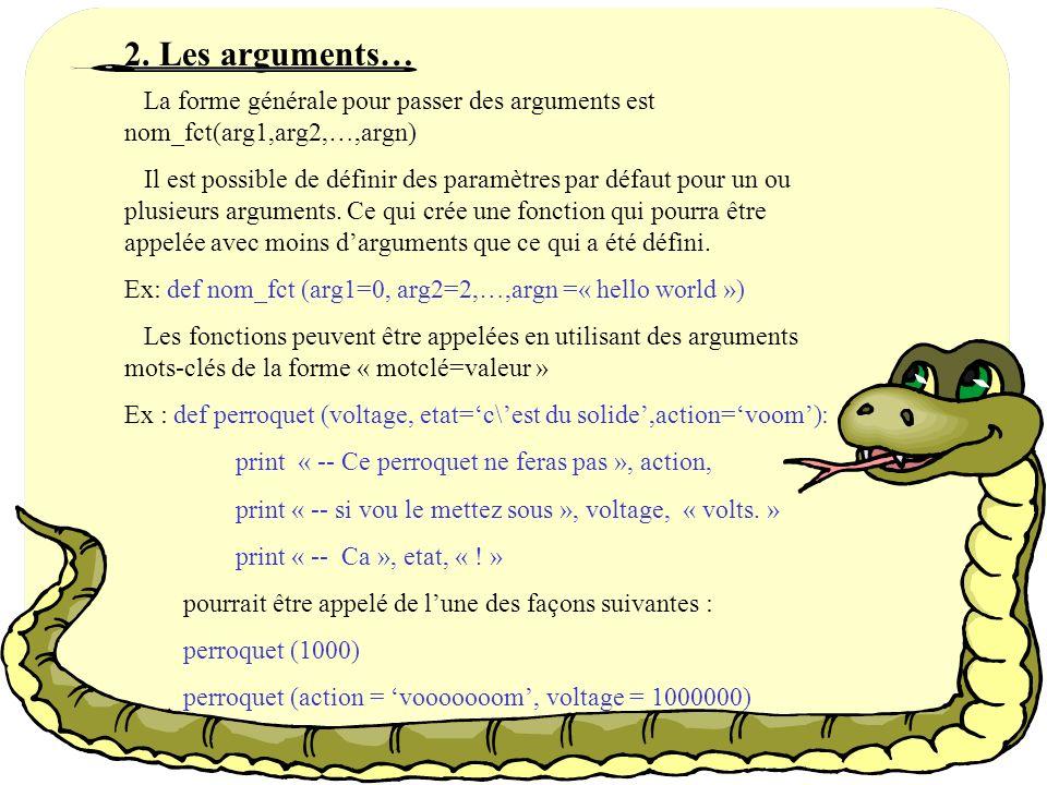 1. Définition Outre les fonctions de bases de Python, il est possible den définir de nouvelles grâce à linstruction « def ». Il faudra bien sur à nouv