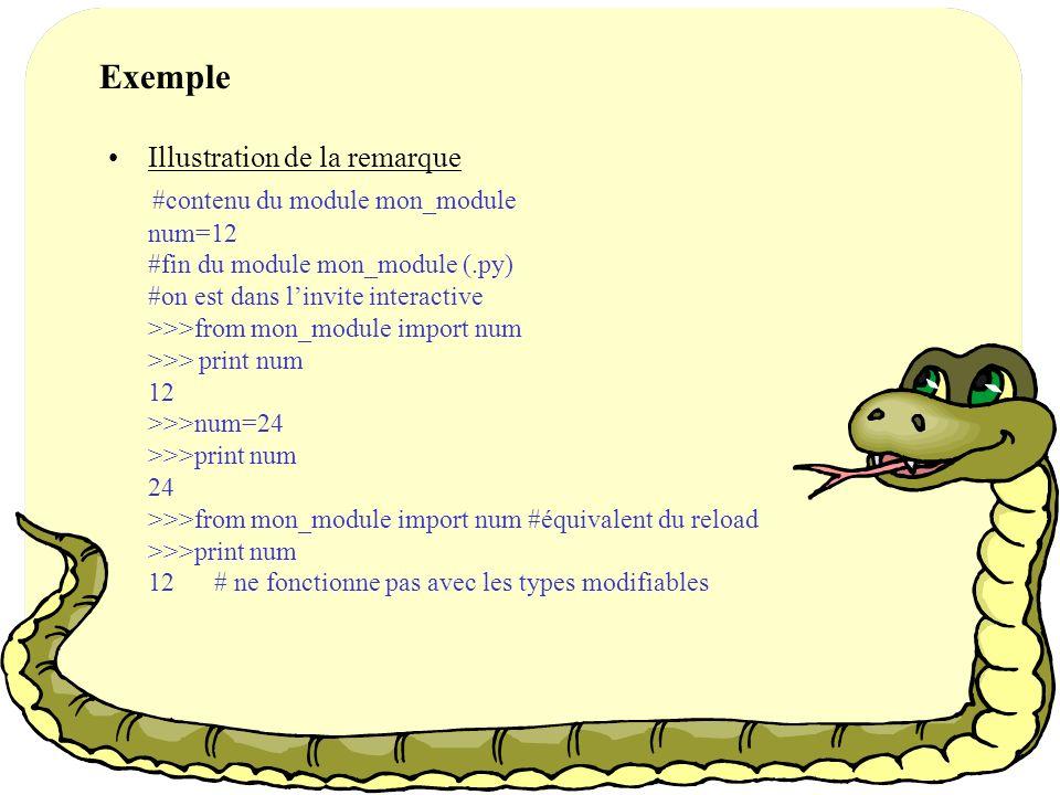 B G L B G L B G L Scope : Le modèle LGB « module appelant » (1)from …import (2)Import copie Avec (2), il faut refaire un reload pour récupérer la valeur initiale.