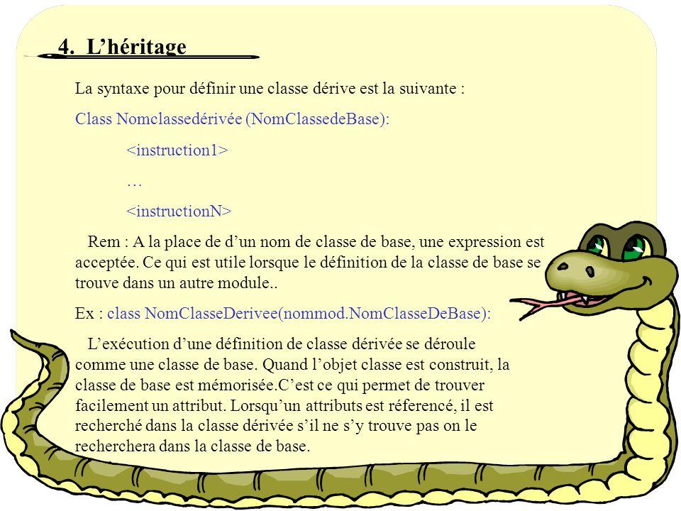 En particulier, la méthode __init__(self)… Lorsquune class définit la méthode spéciale __init__(), linstantation de la classe appelle automatiquement cette méthode.