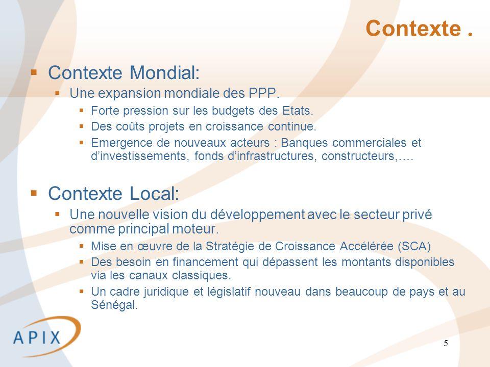 5 Contexte. Contexte Mondial: Une expansion mondiale des PPP.