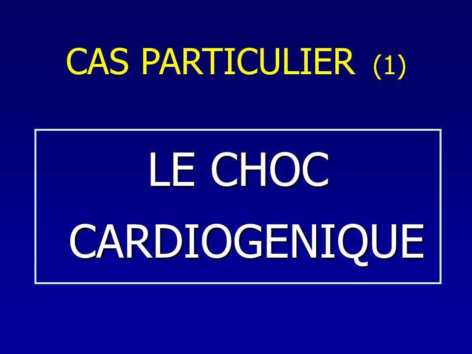 LE CHOC CARDIOGENIQUE CAS PARTICULIER (1)