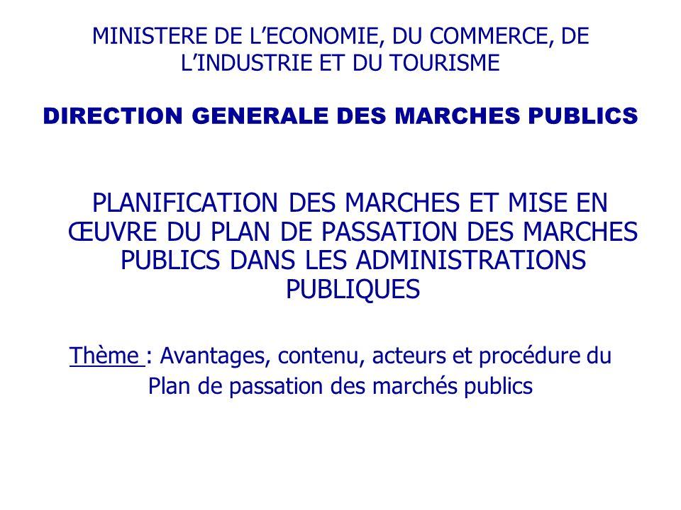 PLANIFICATION DES MARCHES ET MISE EN ŒUVRE DU PLAN DE PASSATION DES MARCHES PUBLICS DANS LES ADMINISTRATIONS PUBLIQUES Plan dintervention 1.