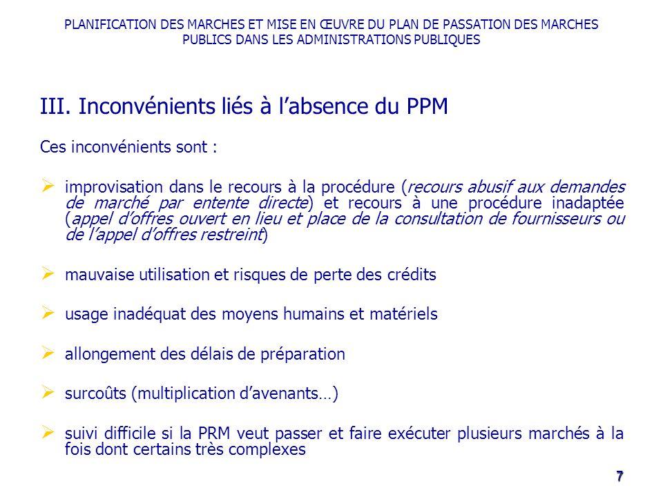 PLANIFICATION DES MARCHES ET MISE EN ŒUVRE DU PLAN DE PASSATION DES MARCHES PUBLICS DANS LES ADMINISTRATIONS PUBLIQUES III.