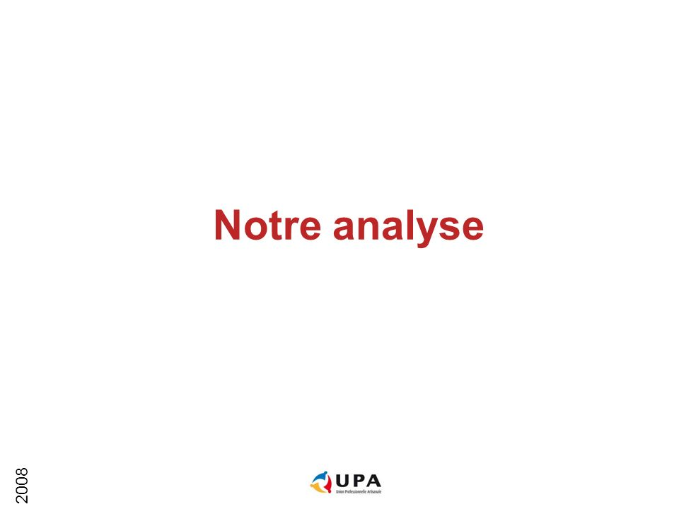 Notre analyse