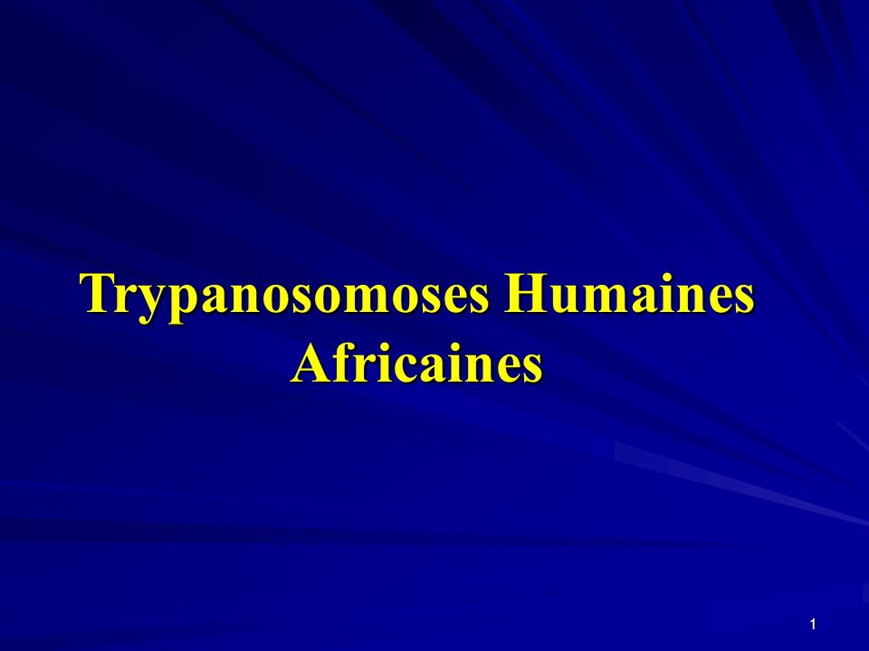 1 Trypanosomoses Humaines Africaines