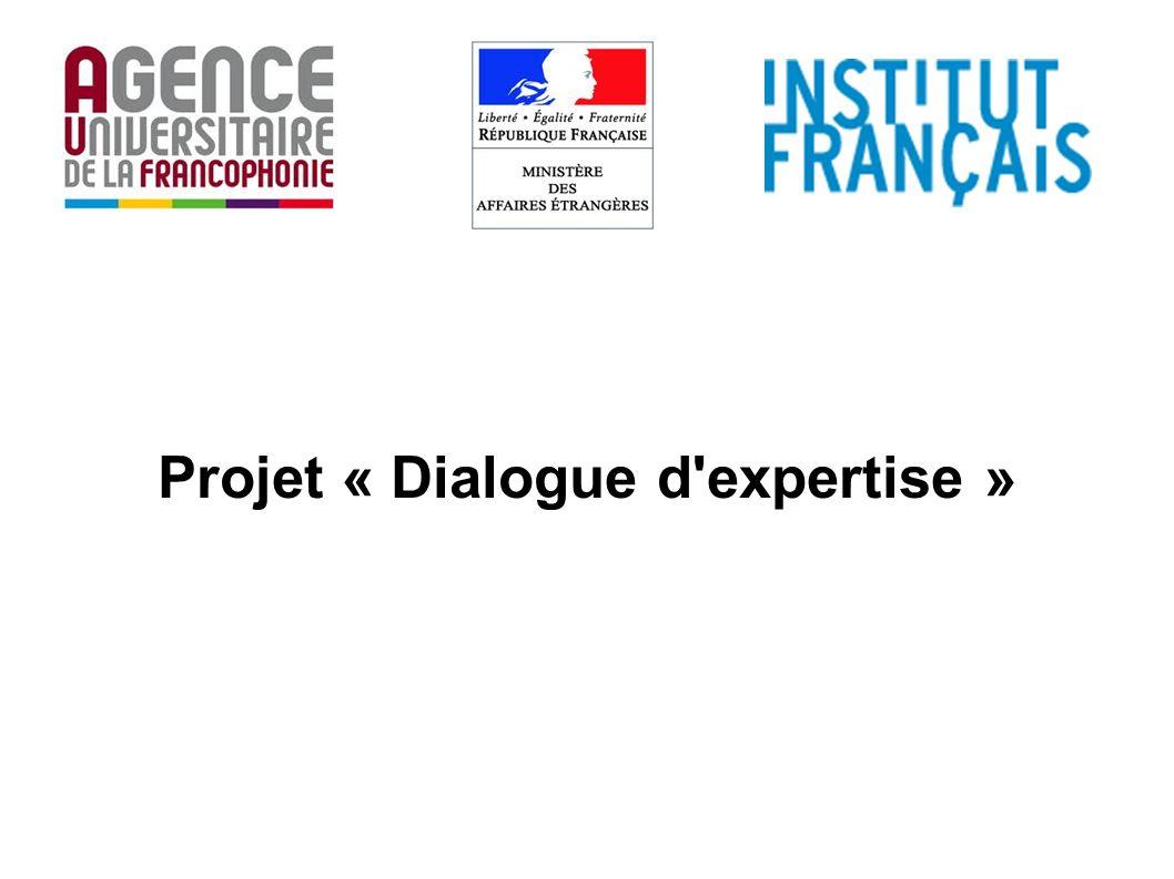 Projet « Dialogue d'expertise »