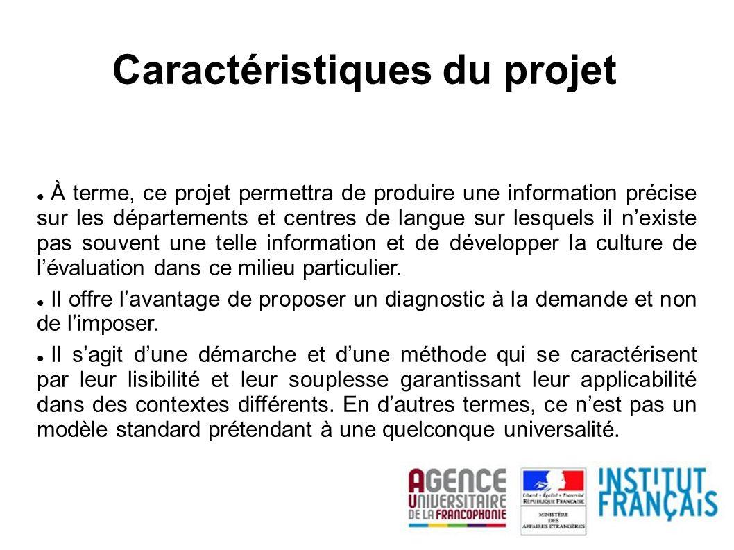 Caractéristiques du projet À terme, ce projet permettra de produire une information précise sur les départements et centres de langue sur lesquels il