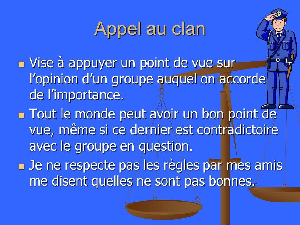 Argument dautorité Consiste à prendre appui incorrectement ou abusivement sur une autorité.