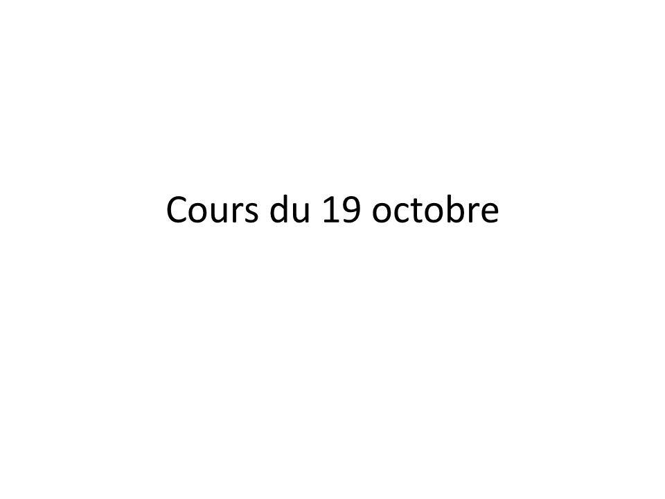 Cours du 19 octobre