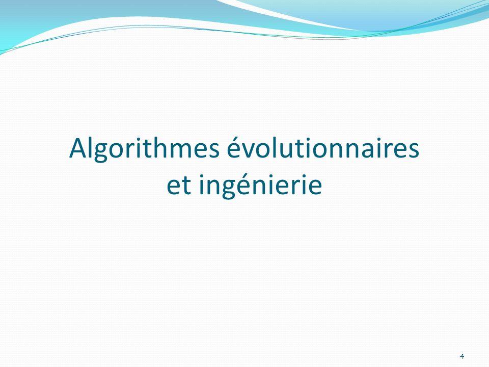 Algorithmes évolutionnaires et ingénierie 4