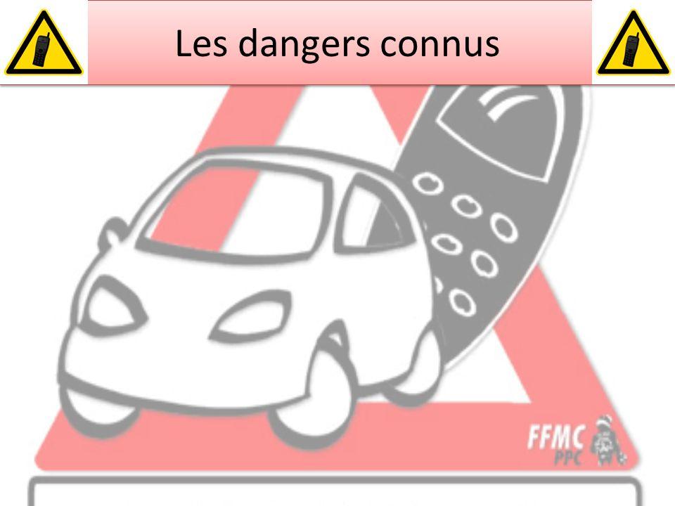 Les dangers connus