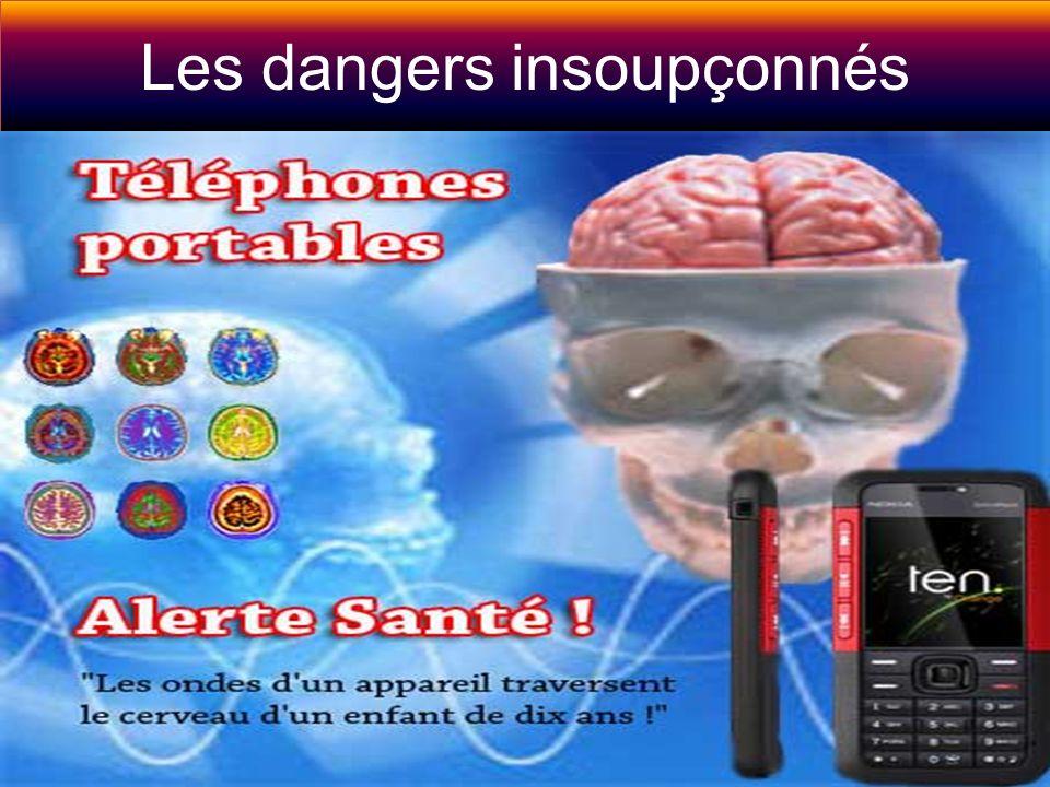 Les dangers insoupçonnés